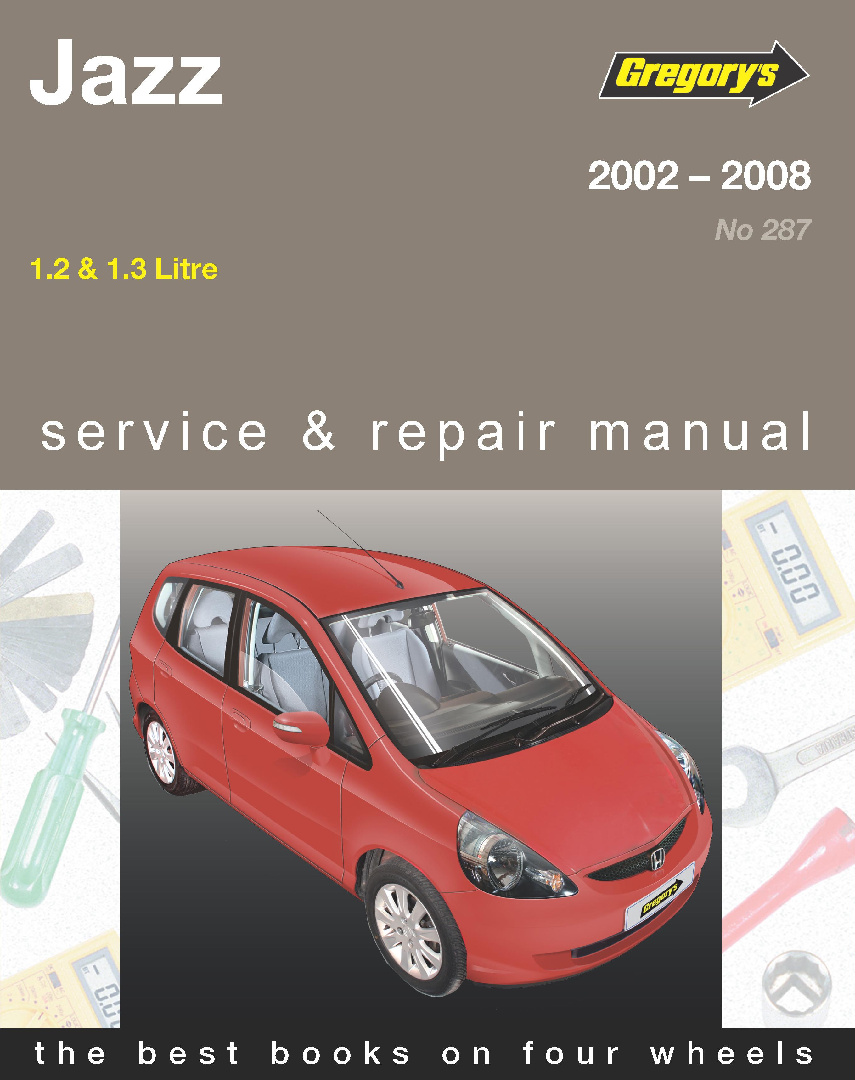 ... Honda Jazz (02 - 08) Gregorys Repair Manual. Enlarge ...