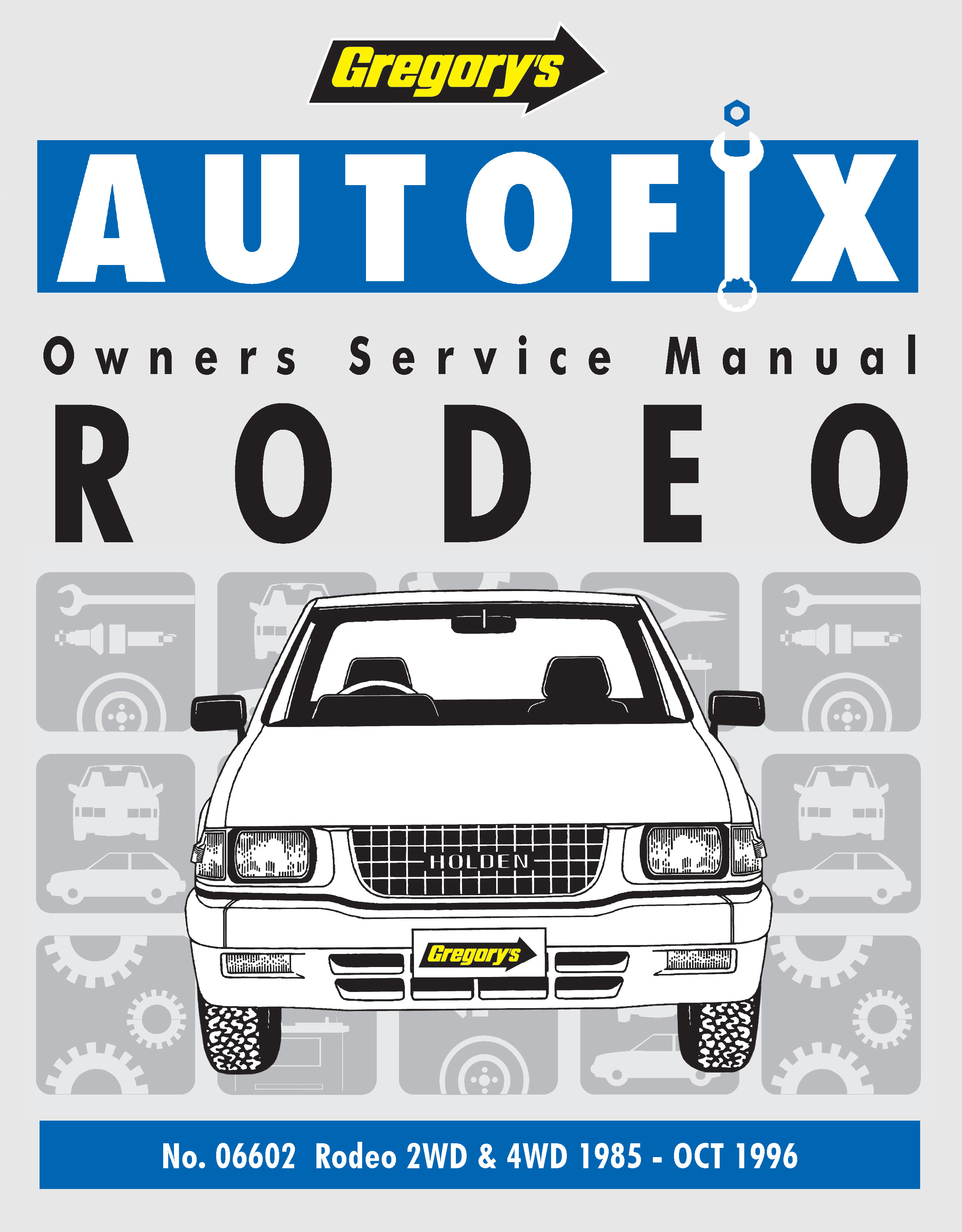 ... Holden Rodeo (85 - 96) Gregorys Repair Manual. Enlarge ...