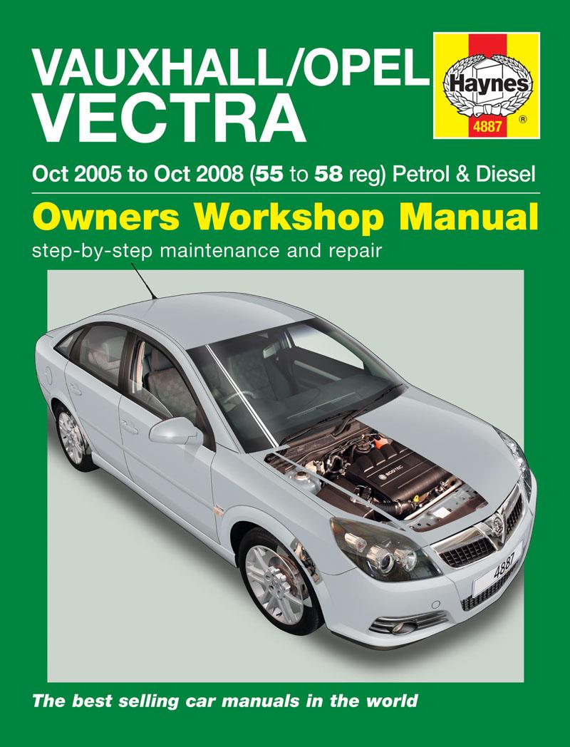 VauxhallOpel Vectra Petrol Diesel Oct 05 Oct 08 Haynes Repair
