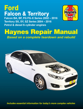 Ford Falcon (2002-2016) and Territory (2004-2016) Haynes Repair Manual
