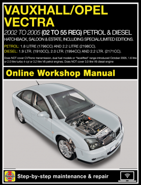 Vauxhall/Opel Vectra Petrol and Diesel (June 02 - Sept 05) 02 to 55 Haynes Online Manual