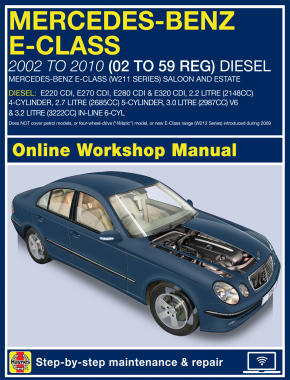 mercedes benz e class diesel 02 to 10 02 to 59 haynes online rh haynes com service manual benz w211 Mercedes W202