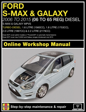 Ford S-MAX & Galaxy Diesel (06-15) Haynes Online Manual