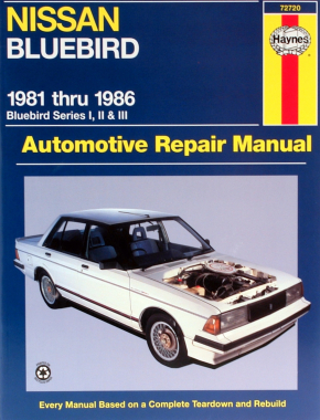 Nissan Bluebird (81-86) Haynes Repair Manual