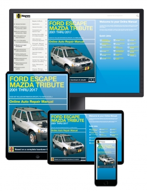 Ford Escape (01-17), Mazda Tribute (01-11) & Mercury Mariner (05-11) Haynes Online Manual