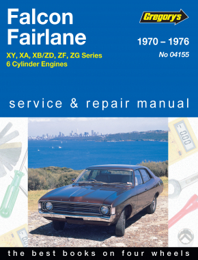 Ford Falcon and Fairlane 6 Cyl (70 - 76) Gregorys Repair Manual