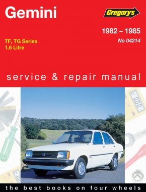 Holden Gemini (82 - 85) Gregorys Repair Manual