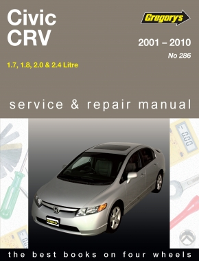 Honda Civic (01-10) and CRV (02-09) Gregorys Repair Manual