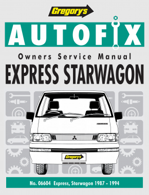 Mitsubishi Express (87 - 94)  Gregorys Repair Manual