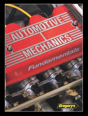 Automotive Mechanics - Fundamentals Gregorys Techbook
