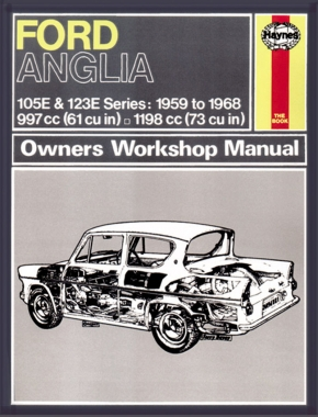 Ford Anglia (59 - 68) Haynes Repair Manual (Classic Reprint)