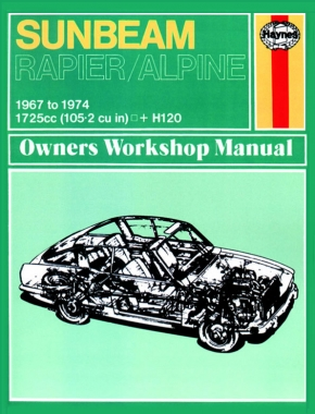 Sunbeam Alpine, Rapier & H120 (67 - 74) Haynes Repair Manual