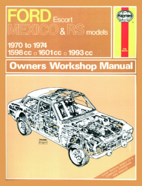 Ford Escort Mk I Mexico, RS 1600 & RS 2000 (70 - 74) Haynes Repair Manual