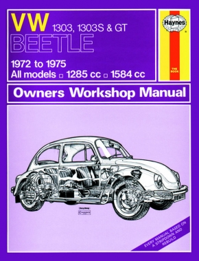 VW Beetle 1303, 1303S & GT (72 - 75) Haynes Repair Manual