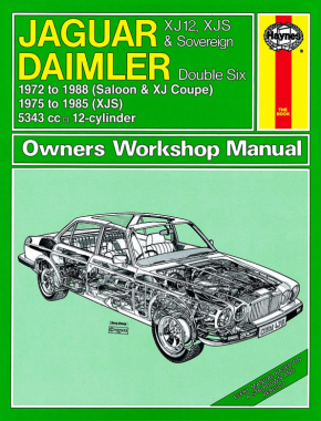 Jaguar XJ12, XJS & Sovereign; Daimler Double Six (72 - 88) Haynes Repair Manual