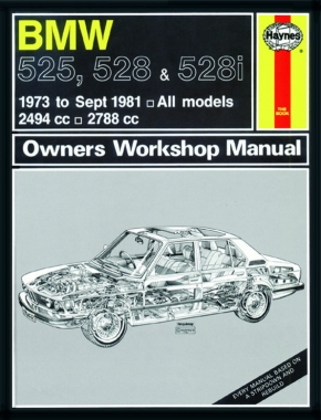 BMW 525, 528 & 528i (73 - Sept 81) Haynes Repair Manual