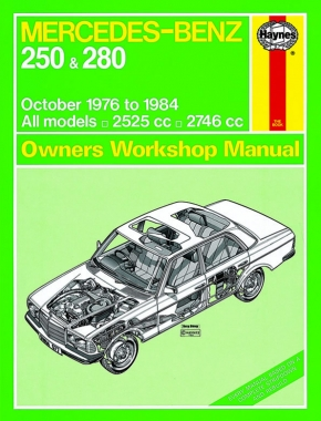 Mercedes-Benz 250 & 280 123 Series Petrol (Oct 76 - 84) Haynes Repair Manual