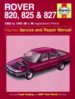 Rover 820, 825 & 827 Petrol (86 - 95) Haynes Repair Manual