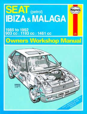 Seat Ibiza & Malaga Petrol (85 - 92) Haynes Repair Manual