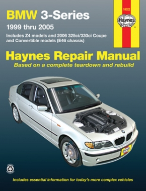 BMW 3-Series and Z4 1999-2005 (Includes 2006 325ci/330ci Coupe and Convertible models) Haynes Repair Manual