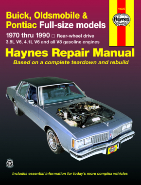Buick, Oldsmobile & Pontiac full-size RWD petrol (1970-1990) Haynes Repair Manual (USA)