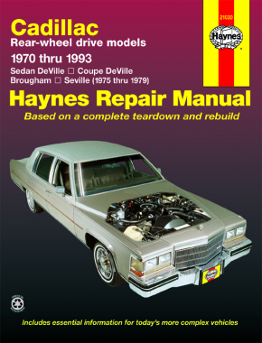 Cadillac RWD petrol DeVille/Coupe/Sedan DeVille (1970-1985), Brougham (1970-1993) & Seville (1975-1979) Haynes Repair Manual (USA)