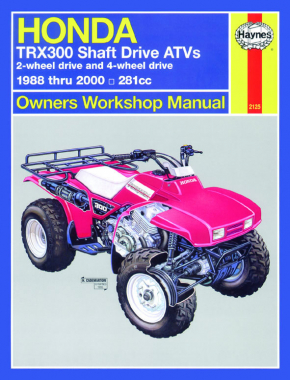 Honda TRX300 Shaft Drive ATVs (88 - 00) Haynes Repair Manual