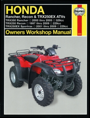 Honda Rancher, Recon & TRX250EX ATVs (97 - 09) Haynes Repair Manual