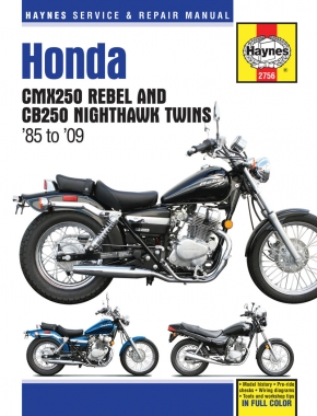 Honda CMX250 Rebel & CB250 Nighthawk Twins (1985 - 2014) Haynes Repair Manual