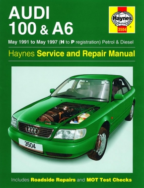 Audi 100 & A6 Petrol & Diesel (May 91 - May 97) Haynes Repair Manual