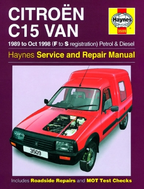 Citroen C15 Van Petrol & Diesel (89 - Oct 98) Haynes Repair Manual