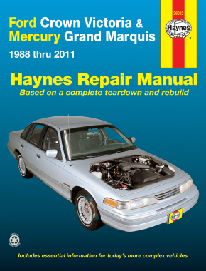 Ford Crown Victoria & Mercury Grand Marquis (1988-2011) (Covers all fuel-injected models) Haynes Repair Manual (USA)