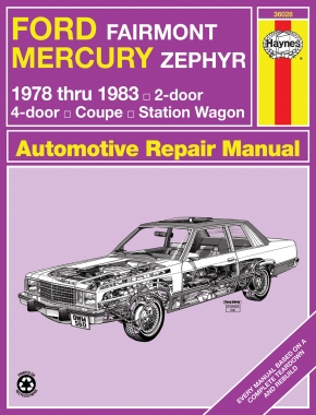 Ford Fairmont & Mercury Zephyr (1978-1983) Haynes Repair Manual (USA)