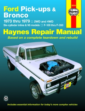 Ford pick-ups F-100-F-350 & Bronco (1973-1979) Haynes Repair Manual (USA)