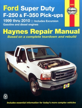 Ford Super Duty Pick-up & Excursion for Ford Super Duty F-250 & F-350 pick-ups & Excursion (1999-2010) Haynes Repair Manual (USA)