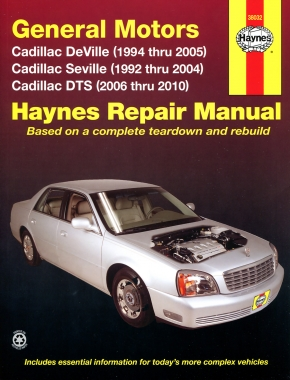 Cadillac DeVille (94-05), Seville (92-04), & DTS (06-10) Haynes Repair Manual (USA)