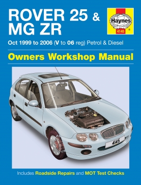 Rover 25 & MG ZR Petrol & Diesel (Oct 99 - 06) Haynes Repair Manual