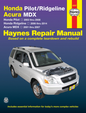 Honda Pilot (2003-2008), Ridgeline (2006-2014) & Acura MDX (2001-2007) Haynes Repair Manual (USA)