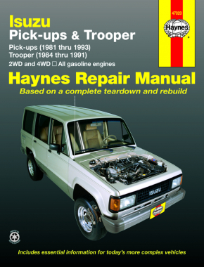Isuzu petrol pick-ups (1981-1993), Trooper & Trooper II (1984-1991) Haynes Repair Manual (USA)