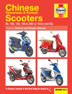 Chinese, Taiwanese & Korean Scooters 100cc, 50cc, 125cc, 150cc & 200cc (04-14) Haynes Repair Manual