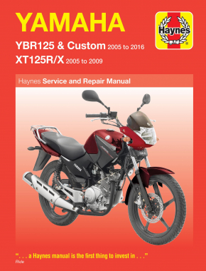 Yamaha YBR125 (05 - 16) & XT125R/X (05 - 09) Haynes Repair Manual