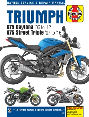 Triumph 675 Daytona & Street Triple (06 - 16) Haynes Repair Manual