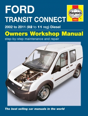Ford Transit Connect Diesel (02 - 11) Haynes Repair Manual