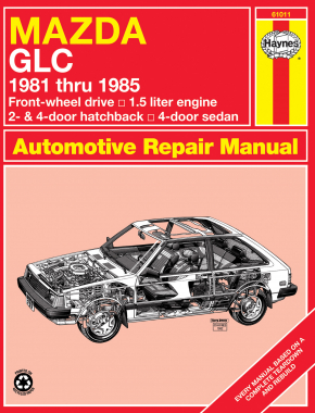 Mazda GLC FWD Hatchback & Sedan (1981-1985) Haynes Repair Manual (USA)