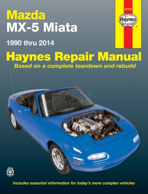 Mazda MX-5 Miata for Mazda MX-5 Miata models (1990-2014) Haynes Repair Manual (USA)