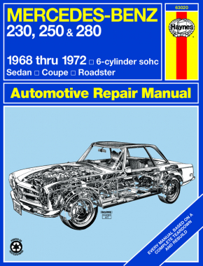 Mercedes-Benz 230, 250 & 280 for 230, 250 & 280 models with 6-cylinder engine (1968-1972) Haynes Repair Manual (USA)