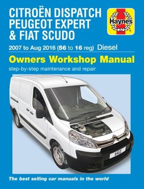 Citroen Dispatch, Peugeot Expert & Fiat Scudo Diesel 56 to 16 (07 - Aug 16) Haynes Repair Manual