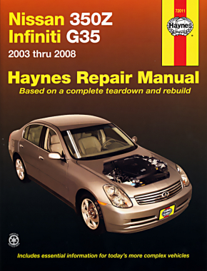 Nissan 350Z & Infiniti G35 (2003-2008) Haynes Repair Manual (USA)