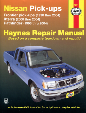 Nissan Frontier, Xterra & Pathfinder (9604) covering Frontier Pick-up (98-04), Xterra (00-04) & Pathfinder (96-04) Haynes Repair Manual (USA)