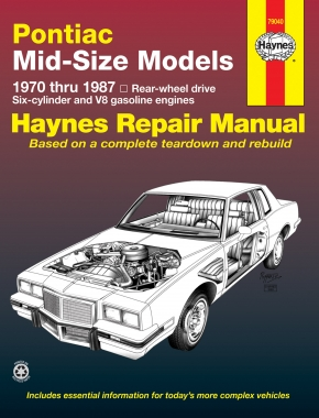 Pontiac Mid-sized (70-87) covering Bonneville (82-86), Grand Am (73-80), Grand Prix (70-87), LeMans (70-81) & Tempest (70) Haynes Repair Manual (USA)